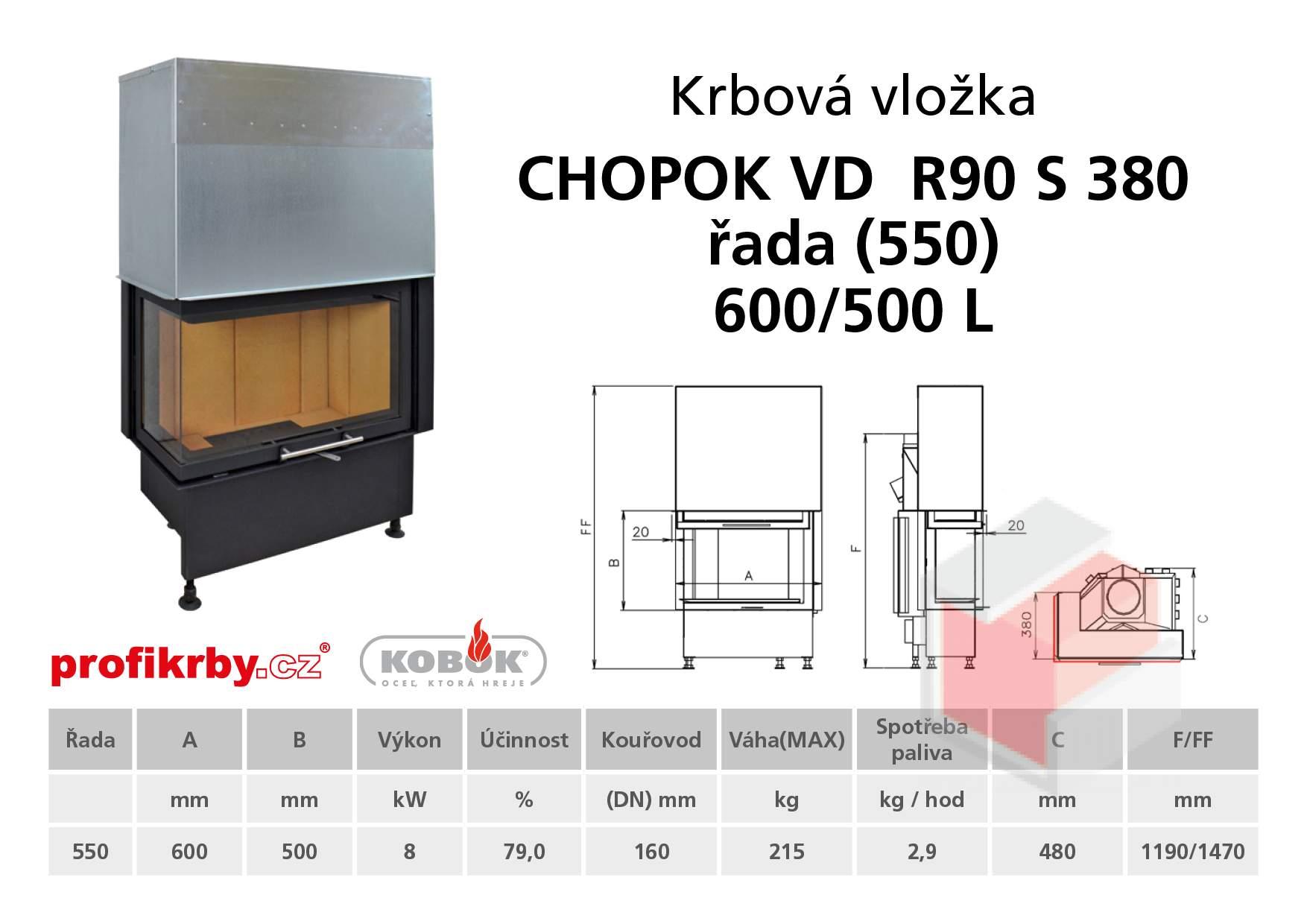 Krbová vložka CHOPOK VD R90Sx330 (380) 550 (600) 500 - Rohová -